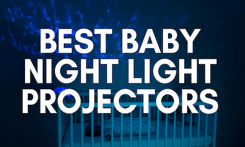 best baby night light projector