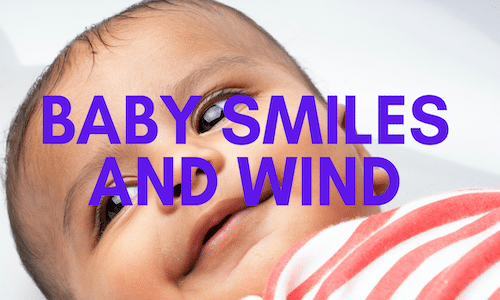why do babies smile when they have wind