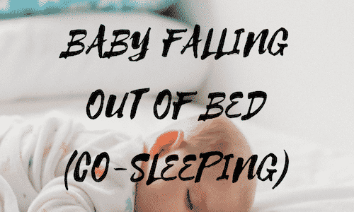 How to stop baby falling out of bed when co sleeping